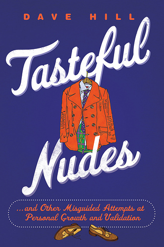 Dave Hill's Tasteful Nudes Book Release: A Night of Mayhem and Classy Literature